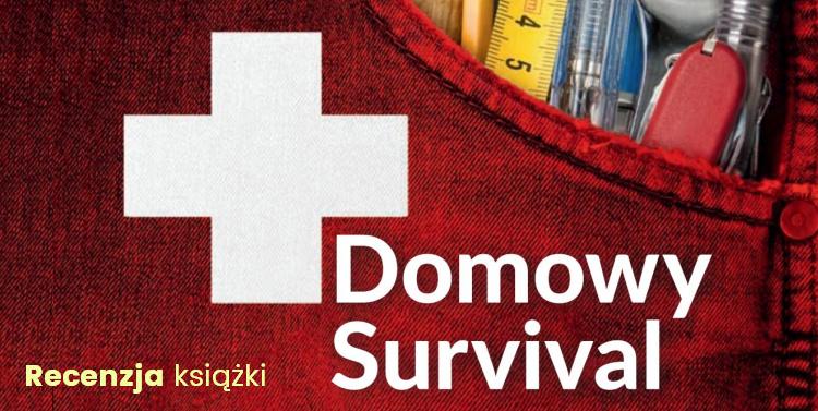 Domowy survival – recenzja książki